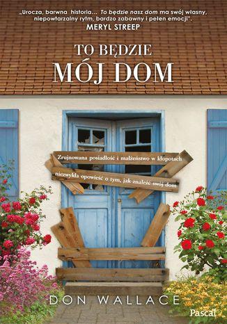 Okładka książki To będzie mój dom