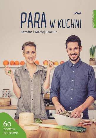 Okładka książki/ebooka Para w kuchni
