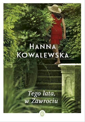 Okładka książki/ebooka Tego lata, w Zawrociu