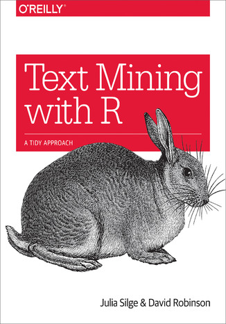 Okładka książki Text Mining with R. A Tidy Approach