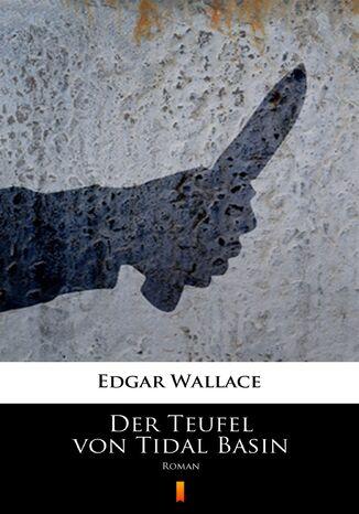 Okładka książki/ebooka Der Teufel von Tidal Basin. Roman