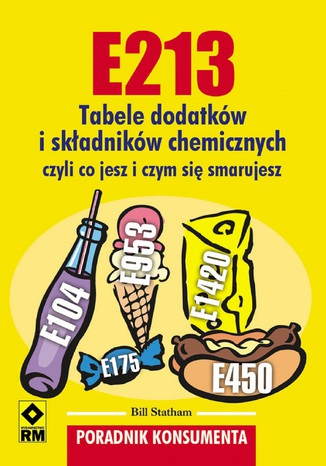 Okładka książki E213. Tabele dodatków iskładników chemicznych
