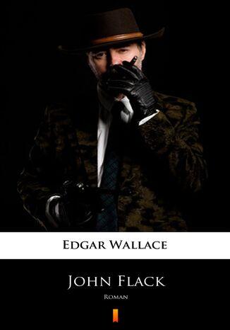 Okładka książki John Flack. Roman