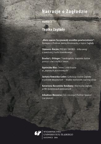 Okładka książki/ebooka  'Narracje o Zagładzie' 2016, nr 2: Topika Zagłady