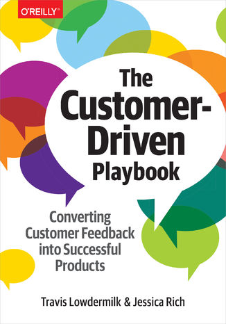 Okładka książki The Customer-Driven Playbook. Converting Customer Feedback into Successful Products