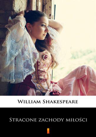 Okładka książki Stracone zachody miłości