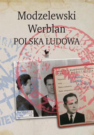 Okładka książki Modzelewski - Werblan. Polska Ludowa