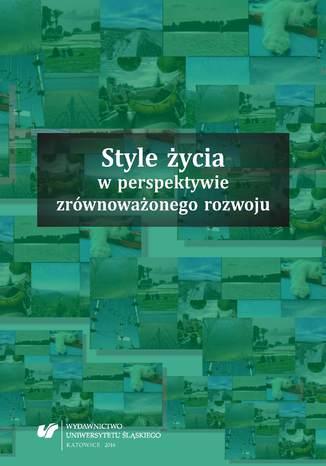 Okładka książki Style życia w perspektywie zrównoważonego rozwoju