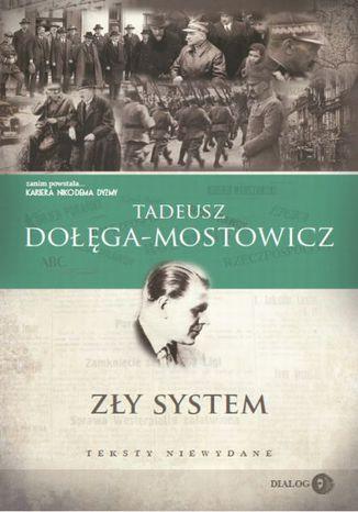 Okładka książki Zły system. Teksty niewydane
