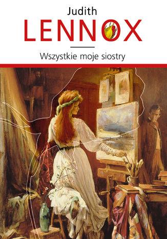 Okładka książki/ebooka Wszystkie moje siostry