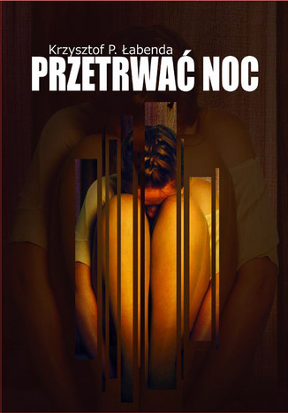 Okładka książki/ebooka Przetrwać noc