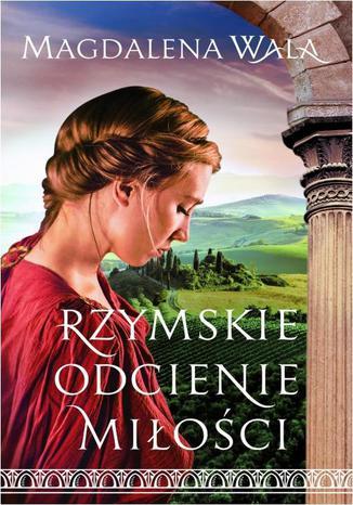 Okładka książki/ebooka Rzymskie odcienie miłości
