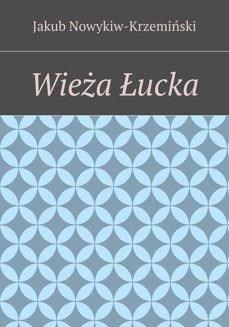 Okładka książki Wieża Łucka