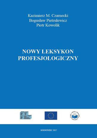 Okładka książki Nowy leksykon profesjologiczny