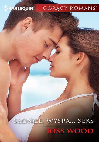 Okładka książki/ebooka Słońce, wyspa... seks