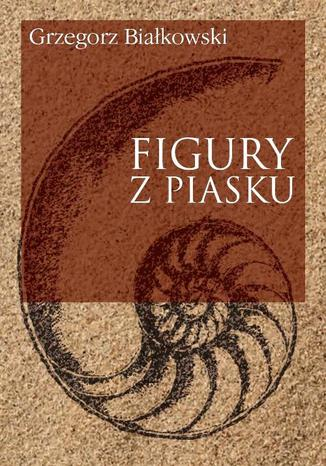 Okładka książki Figury z piasku
