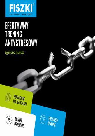 Okładka książki Efektywny trening antystresowy