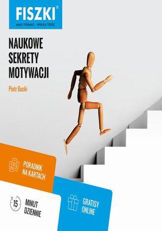 Okładka książki Naukowe sekrety motywacji