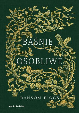 Okładka książki/ebooka Baśnie osobliwe