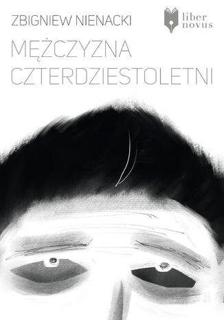 Okładka książki/ebooka Mężczyzna czterdziestoletni