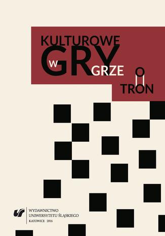 Okładka książki Kulturowe gry w 'Grze o tron'