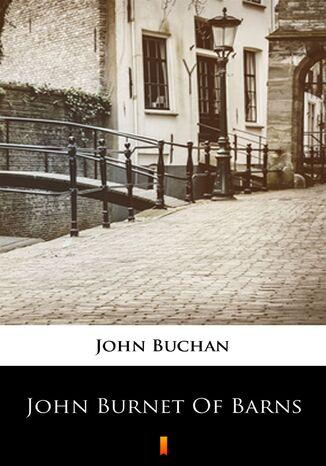 Okładka książki John Burnet of Barns