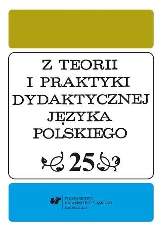 Okładka książki Z Teorii i Praktyki Dydaktycznej Języka Polskiego. T. 25
