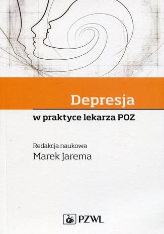 Okładka książki Depresja w praktyce lekarza POZ
