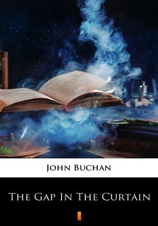 Okładka książki/ebooka The Gap in the Curtain