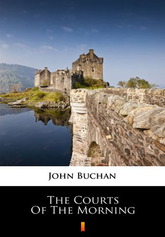 Okładka książki The Courts of the Morning