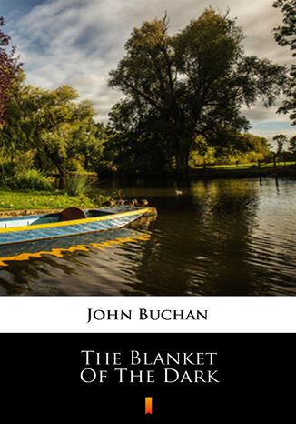 Okładka książki The Blanket of the Dark