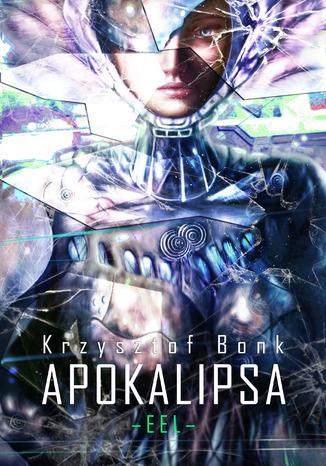 Okładka książki EEL. Apokalipsa. Nadzieja