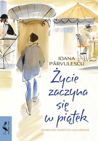 Okładka książki/ebooka Życie zaczyna się w piątek