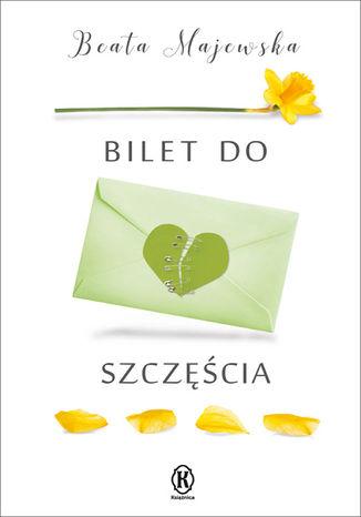 Okładka książki Bilet do szczęścia