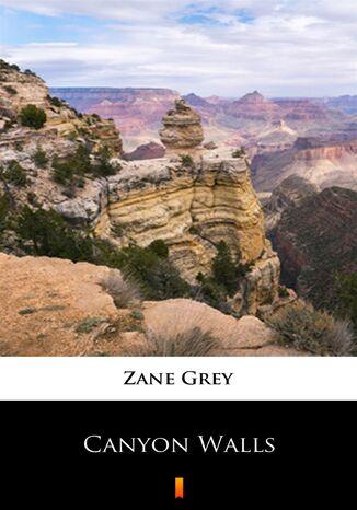 Okładka książki Canyon Walls