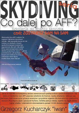Okładka książki Co Dalej po AFF czyli zostajesz sam na sam