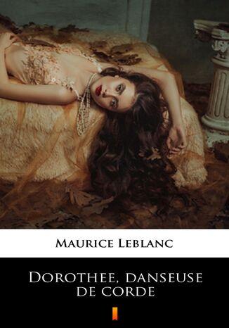 Okładka książki Dorothée, danseuse de corde
