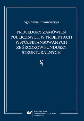 Okładka książki/ebooka Procedury zamówień publicznych w projektach współfinansowanych ze środków funduszy strukturalnych