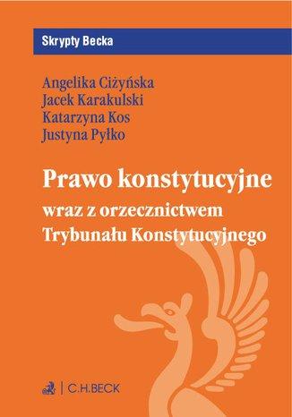 Okładka książki Prawo konstytucyjne wraz z orzecznictwem Trybunału Konstytucyjnego