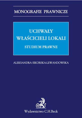 Okładka książki Uchwały właścicieli lokali. Studium prawne