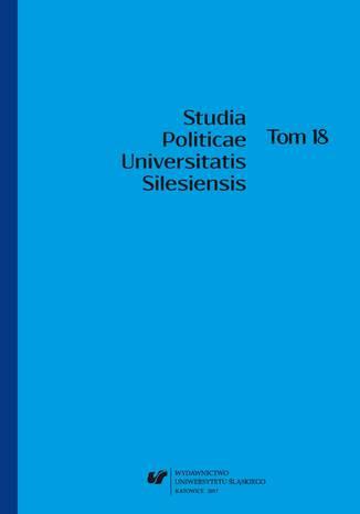 Okładka książki/ebooka 'Studia Politicae Universitatis Silesiensis'. T. 18