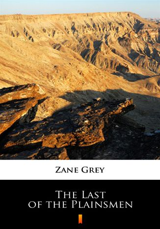 Okładka książki The Last of the Plainsmen