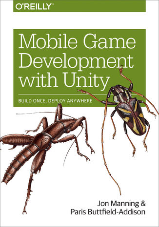 Okładka książki/ebooka Mobile Game Development with Unity. Build Once, Deploy Anywhere