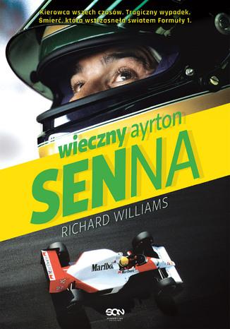 Okładka książki/ebooka Wieczny Ayrton Senna