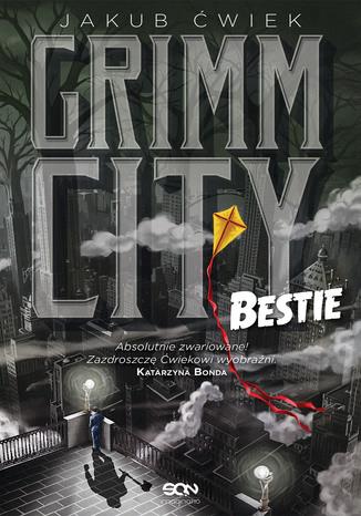 Okładka książki Grimm City. Bestie
