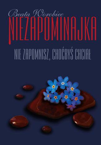 Okładka książki/ebooka Niezapominajka