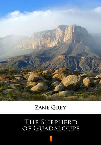 Okładka książki The Shepherd of Guadaloupe