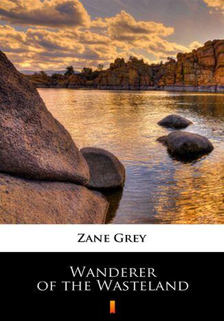 Okładka książki Wanderer of the Wasteland