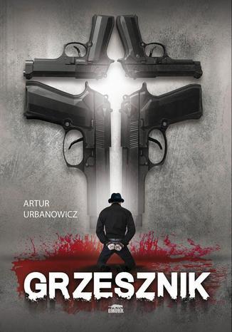 Okładka książki/ebooka Grzesznik