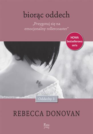 Okładka książki/ebooka Oddechy (Tom 3). Biorąc oddech